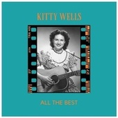 All the Best by Kitty Wells