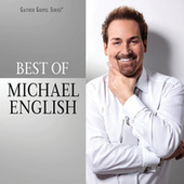 The Best Of Michael English by Michael English