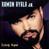 Estoy aquí de Ramon Ayala