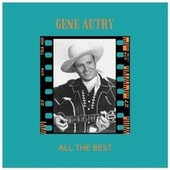 All the Best de Gene Autry
