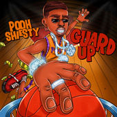 Guard Up by Pooh Shiesty