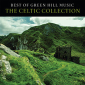Best Of Green Hill Music: The Celtic Collection de Various Artists