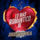Lo Más Romántico De by Industria Del Amor