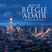 Best Of Beegie Adair: Jazz Piano Performances von Beegie Adair