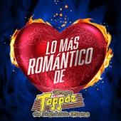 Lo Más Romántico De by Grupo Toppaz de Reynaldo Flores