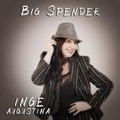 Big Spender de Inge Augustina