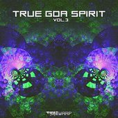 True Goa Spirit, Vol. 3 by Goa Doc