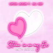 Stunn'in on My Ex (With Bestie) von Camisha Jackson