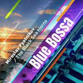 Blue Bossa de Miroslav Pyatnikov