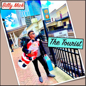 The Tourist by Billy Mick