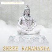 Om Namo Bhagavate Rudraya de Shree Ramananda
