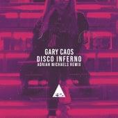 Disco Inferno (Adrian Michaels Remix) de Gary Caos