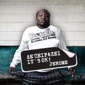 Den peirazei It's OK de Jerome