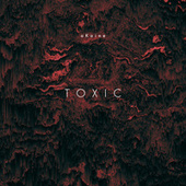 Toxic von oKaine