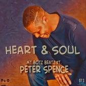 Heart & Soul (feat. Peter Spence) de My Boyz Beatz