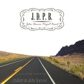 A Year of Live Recordings: Tribute to John Denver by J.D.P.B.