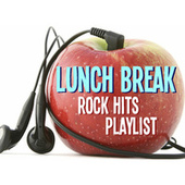 Lunch Break Rock Hits Playlist de Various Artists