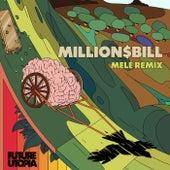 Million$Bill (Melé Remix) by Future Utopia