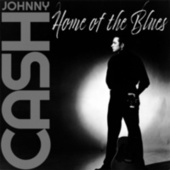 Home of the Blues von Johnny Cash