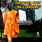 Ebenezer Obey In London by Ebenezer Obey