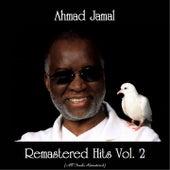 Remastered Hits Vol. 2 (All Tracks Remastered) von Ahmad Jamal