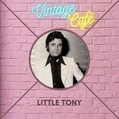 Little Tony - Vintage Cafè by Little Tony