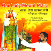Our Lady Mount Mary by Vaishali Samant