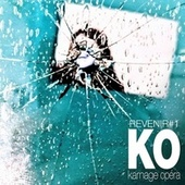 Revenir No. 1 by Karnage Opéra