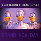 Brand New Day by Eric Hossan