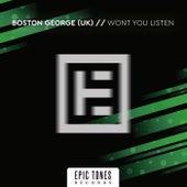 Won't You Listen von Boston George (B-3)