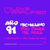 You Make Me Feel de Michelino