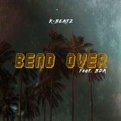 Bend Over by K-Beatz