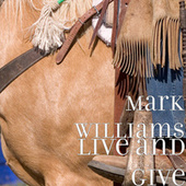 Live and Give by Mark Williams