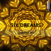 Six Dreams de Pau Viguer