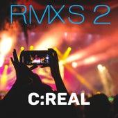 RMXS 2 von C Real