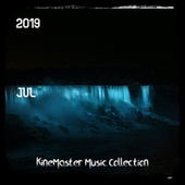 Kinemaster Music Collection 2019 Jul de Various Artists