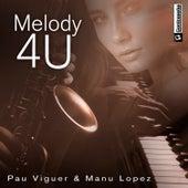 Melody 4 U de Pau Viguer