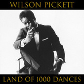 Land Of 1000 Dances (Live) by Wilson Pickett