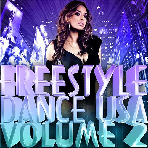 Freestyle Dance Usa - Volume 2 by Various Artists