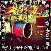 Hang It Up de The Ting Tings