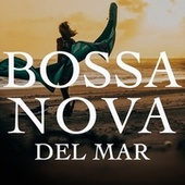 Bossa Nova del Mar von Various Artists