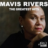 The Greatest Hits by Mavis Rivers