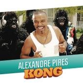Kong de Alexandre Pires