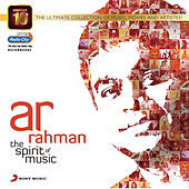 Perfect 10: AR Rahman - The Spirit of Music by A.R. Rahman