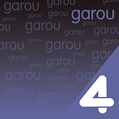 Four Hits: Garou de Garou