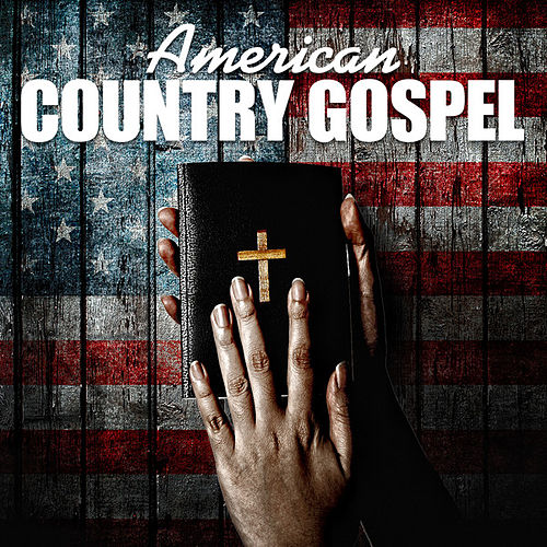 American Country Gospel by Various Artists