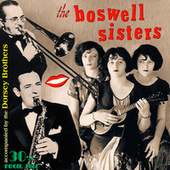 The Boswell Sisters with The Dorsey Brothers de Boswell Sisters