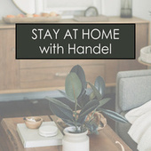 Stay at Home with Handel by George Frideric Handel