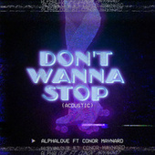 Don't Wanna Stop (Acoustic) de AlphaLove