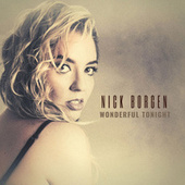 Wonderful Tonight de Nick Borgen
